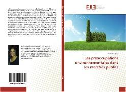 Cover-Bild zu Les préoccupations environnementales dans les marchés publics von Anila-V