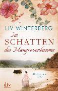 Cover-Bild zu Im Schatten des Mangrovenbaums von Winterberg, Liv