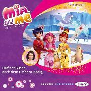 Cover-Bild zu Mia and me - Teil 23: Auf der Suche nach dem Einhorn-König (Audio Download) von Mohn, Isabella