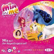 Cover-Bild zu Mia and me - Teil 24: Mia auf der Regenbogeninsel (Audio Download) von Mohn, Isabella