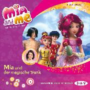 Cover-Bild zu Mia and me - Teil 25: Mia und der magische Trank (Audio Download) von Mohn, Isabella