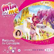 Cover-Bild zu Mia and me - Teil 26: Rettung für Centopia (Audio Download) von Mohn, Isabella