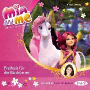 Cover-Bild zu Mia and me - Freiheit für die Einhörner Teil 13 (Audio Download) von Mohn, Isabella