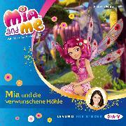 Cover-Bild zu Mia and me - Mia und die verwunschene Höhle Teil 10 (Audio Download) von Mohn, Isabella