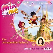Cover-Bild zu Mia and me - Teil 6: Der versteckte Schatz (Audio Download) von Mohn, Isabella