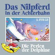 Cover-Bild zu Das Nilpferd in der Achterbahn, Folge 3: Die Perlen der Delphine (Audio Download) von Kehrhahn, Hedda