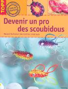 Cover-Bild zu Walz, Inge: Devenir un pro des scoubidous