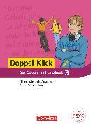 Cover-Bild zu Doppel-Klick, Das Sprach- und Lesebuch, Differenzierende Ausgabe Baden-Württemberg, Band 3: 7. Schuljahr, Schülerbuch von Bolz, Patricia