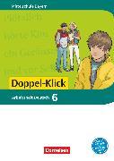 Cover-Bild zu Doppel-Klick, Das Sprach- und Lesebuch, Mittelschule Bayern, 6. Jahrgangsstufe, Arbeitsheft mit Lösungen von Bonora, Susanne