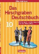 Cover-Bild zu Das Hirschgraben Deutschbuch, Mittelschule Bayern, 10. Jahrgangsstufe, Schülerbuch von Bildl, Gertraud