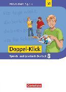 Cover-Bild zu Doppel-Klick, Das Sprach- und Lesebuch, Mittelschule Bayern, 8. Jahrgangsstufe, Schülerbuch, Für M-Klassen von Bonora, Susanne