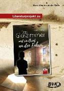 Cover-Bild zu Das Glaszimmer und ein Brief an den Führer. Literaturprojekt von Gieth, Hans-Jürgen van der