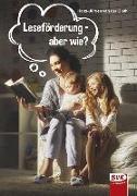 Cover-Bild zu Leseförderung - aber wie? von Gieth, Hans-Jürgen van der