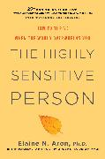 Cover-Bild zu Aron, Elaine N.: The Highly Sensitive Person