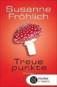 Cover-Bild zu Fröhlich, Susanne: Treuepunkte (eBook)
