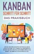 Cover-Bild zu KANBAN Schritt für Schritt - Das Praxisbuch von Höller, Martin