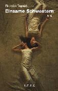 Cover-Bild zu Einsame Schwestern (eBook) von Togonidze, Ekaterine