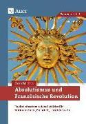Cover-Bild zu Absolutismus und Französische Revolution von Mohn, Jakob