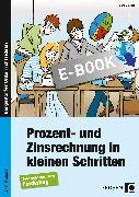 Cover-Bild zu Prozent - und Zinsrechnung in kleinen Schritten (eBook) von Gellner, Lars