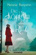 Cover-Bild zu Die Königin des Ritz von Benjamin, Melanie
