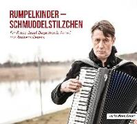 Cover-Bild zu Rumpelkinder - Schmuddelstilzchen - Ein Franz-Josef Degenhardt Abend mit Andreas Rebers von Rebers, Andreas