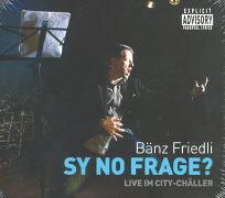 Cover-Bild zu Sy no Frage? von Friedli, Bänz