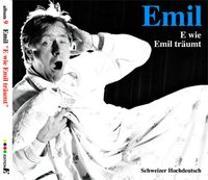 Cover-Bild zu Emil - E wie Emil träumt von Steinberger, Emil (Aufgef.)
