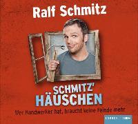 Cover-Bild zu Schmitz' Häuschen von Schmitz, Ralf