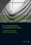 Cover-Bild zu Angstmann, Luca: Das Schiedsgutachten im schweizerischen Recht