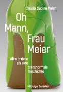 Cover-Bild zu Oh Mann, Frau Meier von Meier, Claudia Sabine