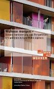 Cover-Bild zu Wohnen morgen von Schweizerischer Verband f. Wohnungswesen SVW Sektion Zürich (Hrsg.)