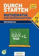 Cover-Bild zu Durchstarten, Mathematik - Neubearbeitung 2017, 11+12. Schulstufe, AHS, Übungsbuch mit Lösungen von Denninger, Mone