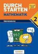 """Cover-Bild zu Durchstarten, Mathematik - Neubearbeitung, 2. Schulstufe, Dein Übungsbuch, Übungsbuch mit Lösungen, Inkl. """"Elternratgeber"""" und """"Fit für den Übertritt"""" von Aichberger, Evelyn"""