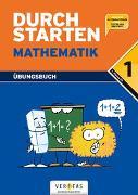 """Cover-Bild zu Durchstarten, Mathematik - Neubearbeitung, 1. Schulstufe, Dein Übungsbuch, Übungsbuch mit Lösungen, Inkl. """"Elternratgeber"""" und """"Fit für den Übertritt"""" von Aichberger, Evelyn"""