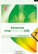 Cover-Bild zu Thema Mathematik, Neubearbeitung, Thema Mathematik, Kompetenztraining - 7. Klasse