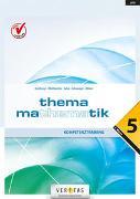 Cover-Bild zu Thema Mathematik, Neubearbeitung, Thema Mathematik, Kompetenztraining - 5. Klasse
