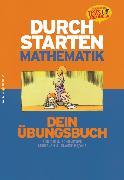 Cover-Bild zu Durchstarten, Mathematik - Neubearbeitung, 8. Schulstufe, Dein Übungsbuch, Übungsbuch mit Lösungen von Olf, Markus