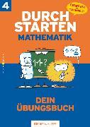 """Cover-Bild zu Durchstarten, Mathematik - Neubearbeitung, 4. Schulstufe, Dein Übungsbuch, Übungsbuch mit Lösungen, Inkl. """"Elternratgeber"""" und """"Fit für den Übertritt"""" von Aichberger, Evelyn"""