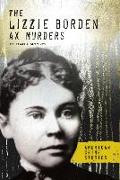 Cover-Bild zu Mooney, Carla: The Lizzie Borden Ax Murders