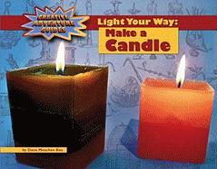 Cover-Bild zu Mooney, Carla: Light Your Way: Make a Candle
