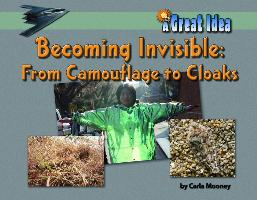 Cover-Bild zu Mooney, Carla: Becoming Invisible: From Camouflage to Cloaks