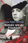 Cover-Bild zu Damals war es Friedrich von Richter, Hans Peter