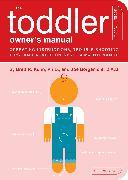 Cover-Bild zu Kuhn, Brett: The Toddler Owner's Manual (eBook)