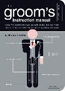 Cover-Bild zu Fowler, Shandon: The Groom's Instruction Manual (eBook)