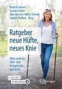 Cover-Bild zu Ratgeber neue Hüfte, neues Knie von Stevens, Martin (Hrsg.)