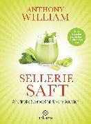 Cover-Bild zu William, Anthony: Selleriesaft (eBook)