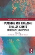 Cover-Bild zu Di Vita, Stefano (Hrsg.): Planning and Managing Smaller Events (eBook)