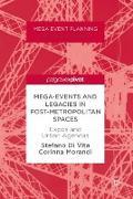 Cover-Bild zu Morandi, Corinna: Mega-Events and Legacies in Post-Metropolitan Spaces