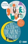Cover-Bild zu Izquierdo, Andreas: Der Club der Traumtänzer & Das Glücksbüro (eBook)