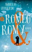 Cover-Bild zu Izquierdo, Andreas: Romeo und Romy (eBook)